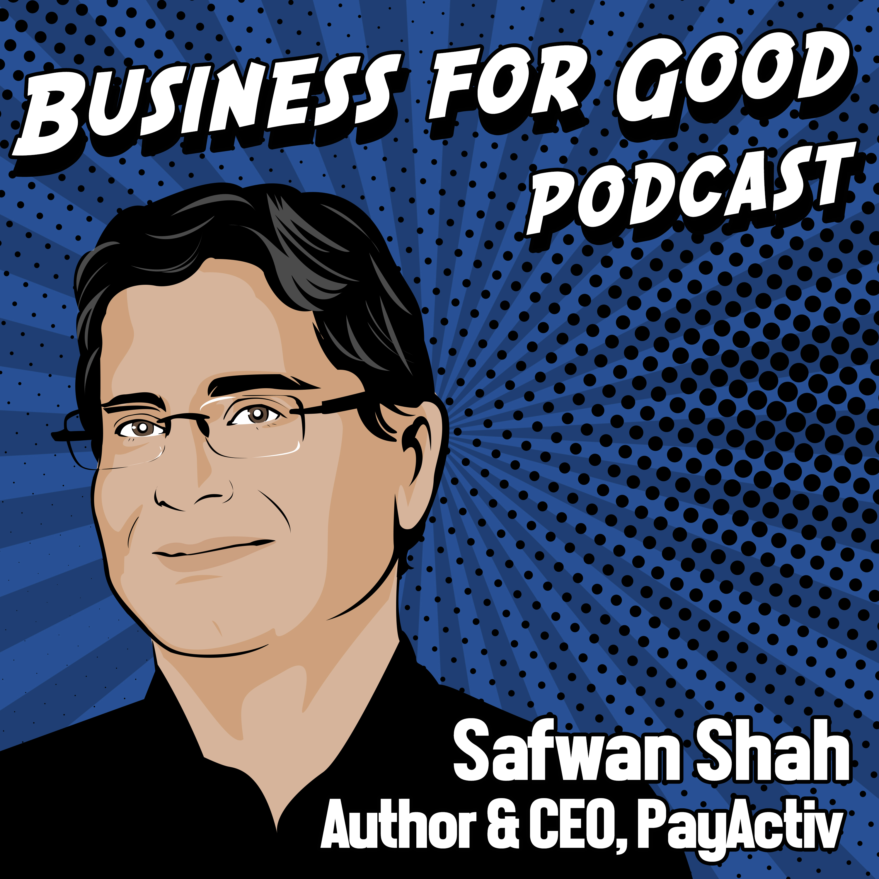 The Business For Good Podcast